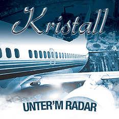 Kristall, Unterm Radar