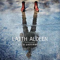 Laith Al-Deen: Bleib unterwegs