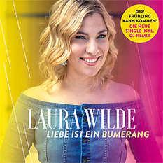 Laura Wilde, Liebe ist ein Bumerang