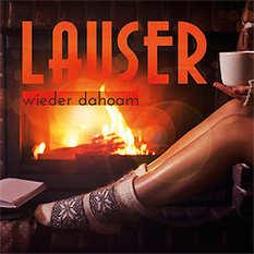 Lauser, Wieder dahoam