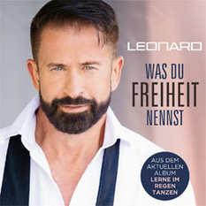 Leonard, Was du Freiheit nennst
