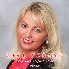 Lisa Verano, Frag doch einfach nicht warum