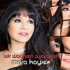 Mara Kayser, Wir wachsen zusammen