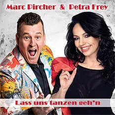 Marc Pircher, Petra Frey, Lass uns tanzen gehn