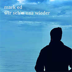 Mark Ed, wir sehn uns wieder