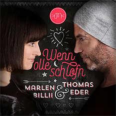 Marlen Billi & Thomas Eder, Wenn olle schlofn