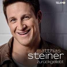 Matthias Steiner - Zurückgeliebt