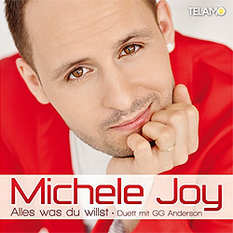 Michele Joy, Alles was du willst