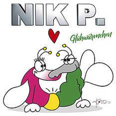 Nik P., Glühwürmchen