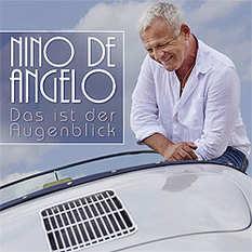 Nino de Angelo, Das ist der Augenblick