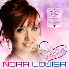 Nora Louisa, Aus Liebe