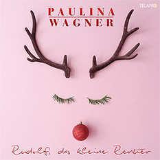 Paulina Wagner, Rudolf das kleine Rentier