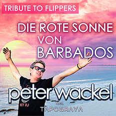 Peter Wackel, Die rote Sonne von Barbados