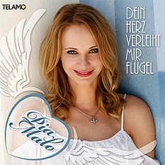 Pia Malo, Dein Herz verleiht mir Flügel