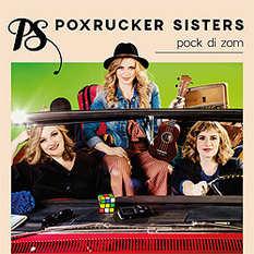 Poxrucker Sisters, Pock di Zom