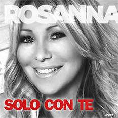 Rosanna Rocci, Solo Con Te