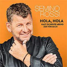 Semino Rossi, Hola Hola, hast du heute Abend Zeit für mich