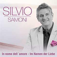 Silvio Samoni, In nome dell amor - Im Namen der Liebe