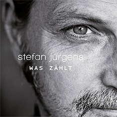 Stefan Jürgens, Was zählt
