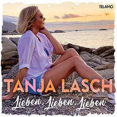 Tanja Lasch, Lieben, lieben, lieben