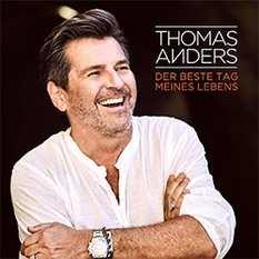 Thomas Anders - Der Beste Tag Meines Lebens