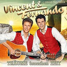 Vincent & Fernando, Träume brauchen Zeit