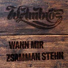 Wolfgang Ambros - Wann mir zsamman stehn