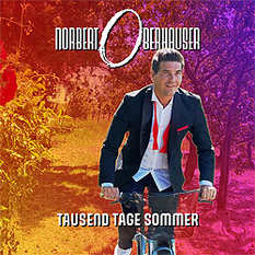 Norbert Oberhauser, Tausend Tage Sommer