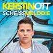 Kerstin Ott Scheissmelodie