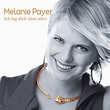 Melanie Payer, Ich lüg dich über alles