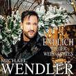 Michael Wendler, Endlich wieder Weihnachten