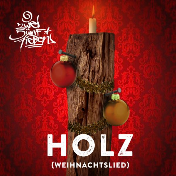 257ers - Holz – Weihnachtslied