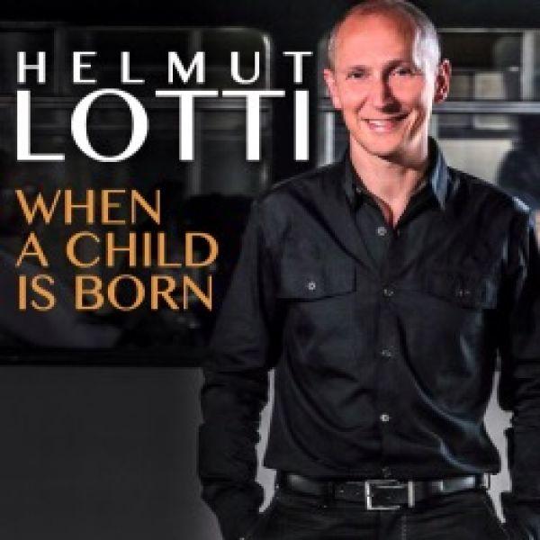 Helmut Lotti - When A Child Is Born