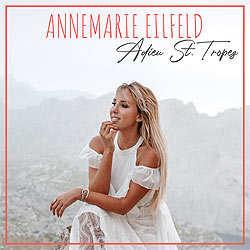 Annemarie Eilfeld, Adieu St. Tropez