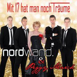 """Nordwand & Peggy March: """"Mit 17 hat man noch Träume"""""""