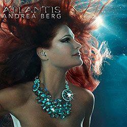 Andrea Berg Atlantis