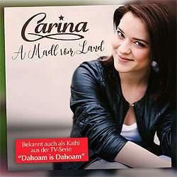Carina, A Madl vom Land