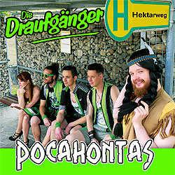 Die Draufgänger, Pocahontas