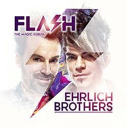 Ehrlich Brothers, Flash