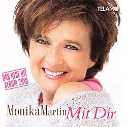 Monika Martin, Mit Dir