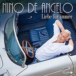 Nino de Angelo, Liebe für immer
