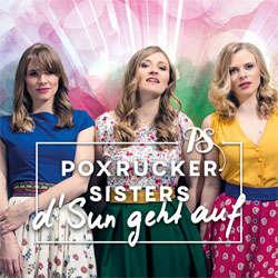 Poxrucker Sisters, D´ Sun geht auf
