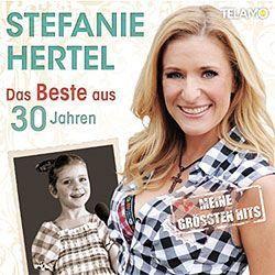 Stefanie Hertel, Das Beste aus 30 Jahren