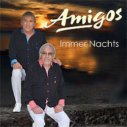 Amigos, Immer nachts