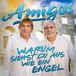 Amigos - Warum siehst du aus wie ein Engel