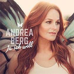Andrea Berg, Ja ich will