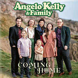Angelo Kelly & Family, Coming Home