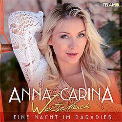 Anna-Carina Woitschack, Eine Nacht im Paradies