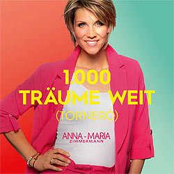Anna Maria Zimmermann, 1000 Träume weit Tornero