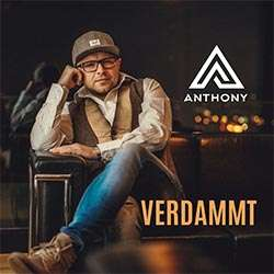Anthony - Verdammt